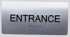 ENTRANCE SIGN- BRAILLE (ALUMINUM SIGNS 4X8)- The Sensation line