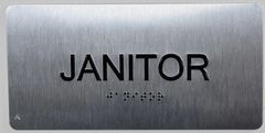 JANITOR Sign- BRAILLE (ALUMINUM SIGNS 4X8)- The Sensation line