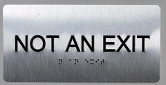 NOT AN EXIT SIGN- BRAILLE (ALUMINUM SIGNS 4X8)- The Sensation line