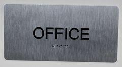 OFFICE Sign- BRAILLE (ALUMINUM SIGNS 4X8)- The Sensation line