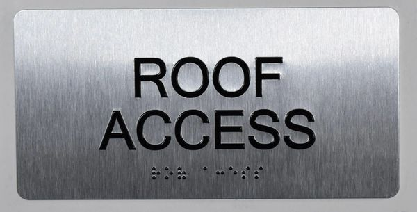ROOF ACCESS SIGN- BRAILLE (ALUMINUM SIGNS 4X8)- The Sensation line