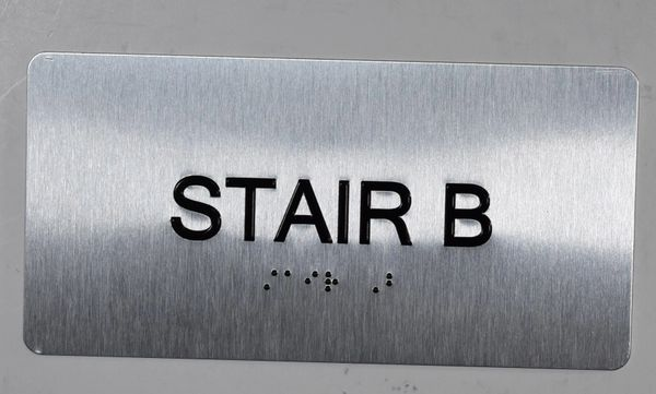 STAIR B - BRAILLE (ALUMINUM SIGNS 4X8)- The Sensation line