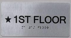 * 1ST FLOOR SIGN- BRAILLE (ALUMINUM SIGNS 4X8)- The Sensation line
