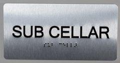 SUB CELLAR SIGN- BRAILLE (ALUMINUM SIGNS 4X8)