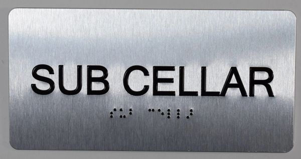 SUB CELLAR SIGN- BRAILLE (ALUMINUM SIGNS 4X8)