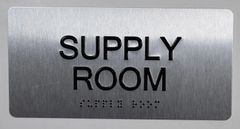 Supply Room Sign- BRAILLE (ALUMINUM SIGNS 4X8)- The Sensation line