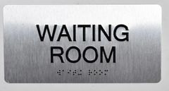WAITING ROOM Sign- BRAILLE (ALUMINUM SIGNS 4X8)- The Sensation line