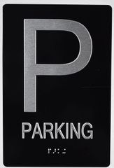PARKING SIGN- BRAILLE (ALUMINUM SIGNS 9X6)- The Sensation Line