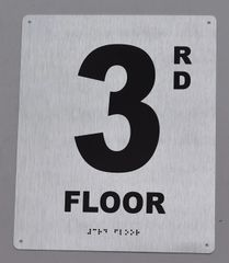 3rd FLOOR SIGN- BRAILLE (ALUMINUM SIGNS 12X10)29.99