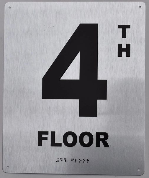 4th FLOOR SIGN- BRAILLE (ALUMINUM SIGNS 12X10)29.99
