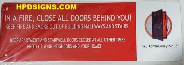 """In a Fire, Close All Doors Behind You SIGN-""""Shut the door"""" sign (RED background,ALUMINUM SIGNS 4X12)"""