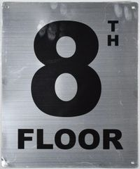 8th FLOOR SIGN- SILVER (ALUMINUM SIGNS 12X10)- Monte Rosa Line