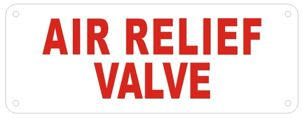 AIR RELIEF VALVE SIGN (ALUMINUM SIGNS 3X8)