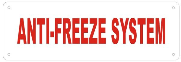 ANTI-FREEZE SYSTEM SIGN (ALUMINUM SIGNS 2X7)