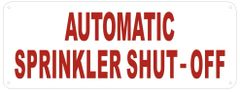 AUTOMATIC SPRINKLER SHUTOFF SIGN (ALUMINUM SIGNS 3X8)