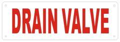 DRAIN VALVE SIGN (ALUMINUM SIGNS 2X6)