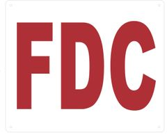 FDC SIGN- WHITE (ALUMINUM SIGNS 10X12)