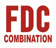 FDC COMBINATION SIGN- WHITE BACKGROUND (ALUMINUM SIGNS 10X12)