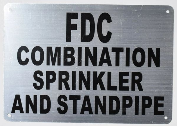 FDC COMBINATION SPRINKLER AND STANDPIPE SIGN- SILVER BACKGROUND (ALUMINUM SIGNS 7X10)