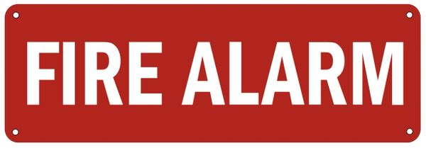 FIRE ALARM SIGN- RED BACKGROUND (ALUMINUM SIGNS 4X12)