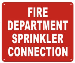 FIRE DEPARTMENT SPRINKLER CONNECTION SIGN (ALUMINUM SIGNS 10X12)