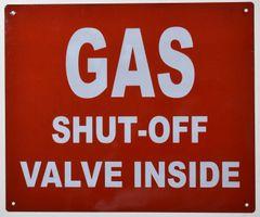 GAS SHUT-OFF VALVE INSIDE SIGN (ALUMINUM SIGNS 10X12)