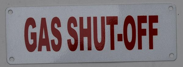 GAS SHUT-OFF SIGN- WHITE BACKGROUND (ALUMINUM SIGNS 2X6)