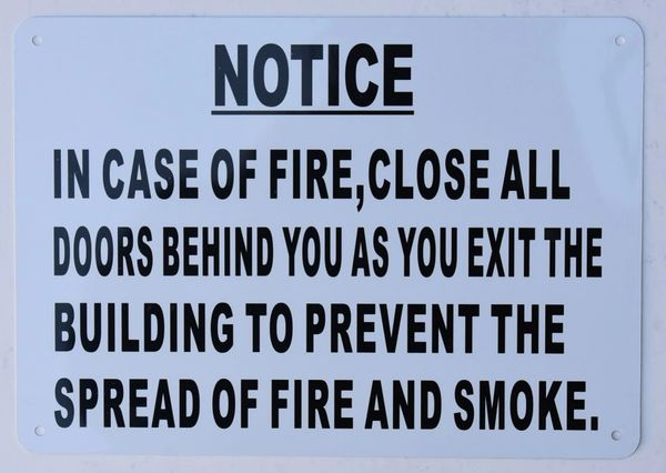 IN CASE OF FIRE CLOSE ALL DOORS BEHIND YOU AS YOU EXIT SIGN (ALUMINUM SIGNS 7X10)