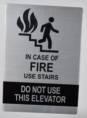 In Case of Fire Use Stairs - DO NOT Use this Elevator SIGN (ALUMINUM SIGNS 9x6)