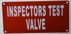 INSPECTORS TEST VALVE SIGN (ALUMINUM SIGNS 3X6)