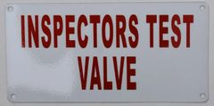 INSPECTORS TEST VALVE SIGN (ALUMINUM SIGNS 3X6)