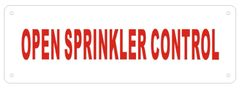 OPEN SPRINKLER CONTROL SIGN (ALUMINUM SIGNS 2X6)