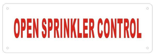 OPEN SPRINKLER CONTROL SIGN (ALUMINUM SIGNS 2X6)