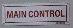 MAIN CONTROL SIGN (ALUMINUM SIGNS 2X6)