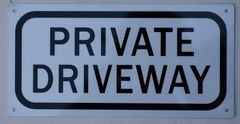 PRIVATE DRIVEWAY SIGN (ALUMINUM SIGNS 4X12)