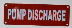 PUMP DISCHARGE SIGN (ALUMINUM SIGNS 2X6)