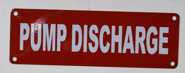 PUMP DISCHARGE SIGN (ALUMINUM SIGNS 2X6)
