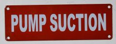 PUMP SUCTION SIGN (ALUMINUM SIGNS 2X6)