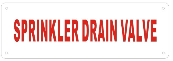 SPRINKLER DRAIN VALVE SIGN- Reflective !!! - WHITE ALUMINUM BACKGROUND (ALUMINUM SIGNS 2X6)