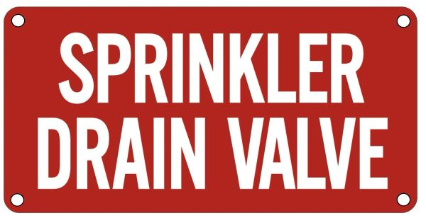 SPRINKLER DRAIN VALVE SIGN- Reflective !!! - RED BACKGROUND (ALUMINUM SIGNS 2X6)