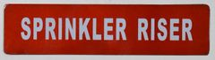 SPRINKLER RISER SIGN (ALUMINUM SIGNS 2X8)