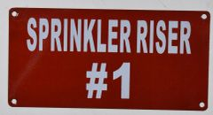 SPRINKLER RISER # 1 SIGN- RED BACKGROUND (ALUMINUM SIGNS 3X6)