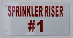 SPRINKLER RISER # 1 SIGN -WHITE ALUMINUM BACKGROUND (ALUMINUM SIGNS 3X6)
