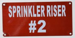 SPRINKLER RISER # 2 SIGN- RED BACKGROUND (ALUMINUM SIGNS 3X6)