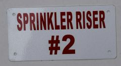 SPRINKLER RISER # 2 SIGN- WHITE BACKGROUND (ALUMINUM SIGNS 3X6)