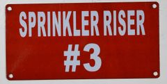 SPRINKLER RISER # 3 SIGN- RED BACKGROUND (ALUMINUM SIGNS 3X6)