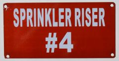 SPRINKLER RISER # 4 SIGN- RED BACKGROUND (ALUMINUM SIGNS 3X6)