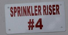 SPRINKLER RISER # 4 SIGN- WHITE BACKGROUND (ALUMINUM SIGNS 3X6)