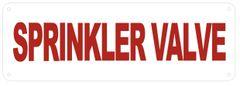 SPRINKLER VALVE SIGN- Reflective !!! (ALUMINUM SIGNS 4X12)