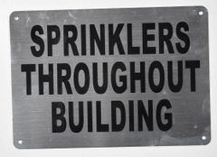 SPRINKLERS THROUGHOUT BUILDING SIGN - BRUSHED ALUMINUM BACKGROUND (ALUMINUM SIGNS 7X10)